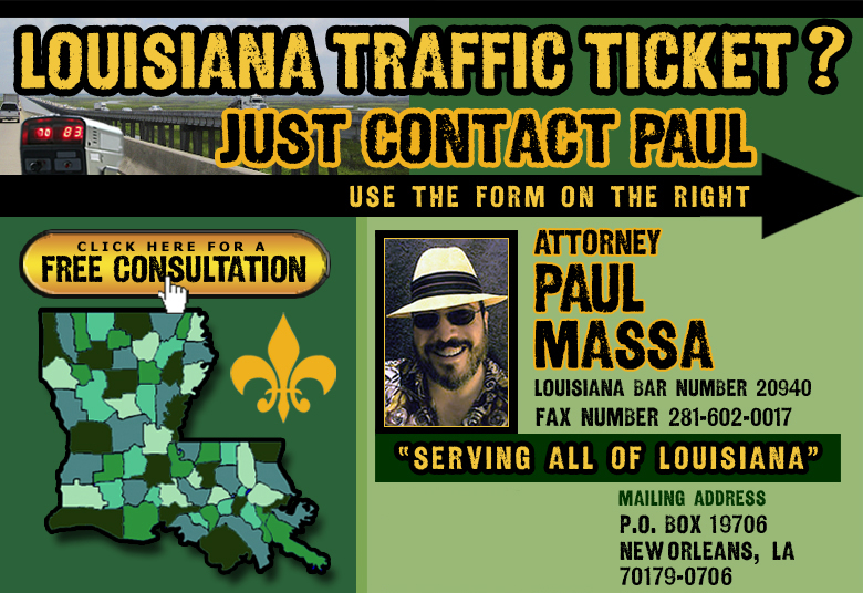 Louisiana Traffic Ticket Attorney Paul Massa